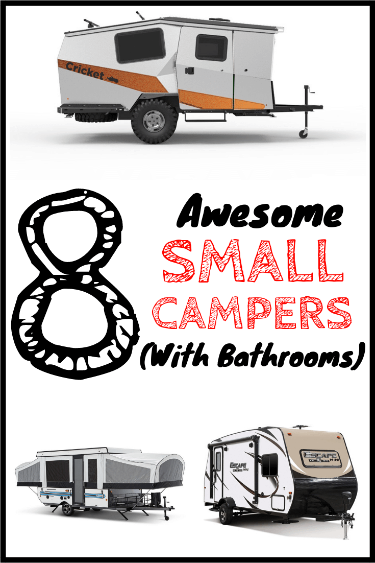 8 Perfect Small Campers with Bathrooms (When Nature Calls!)