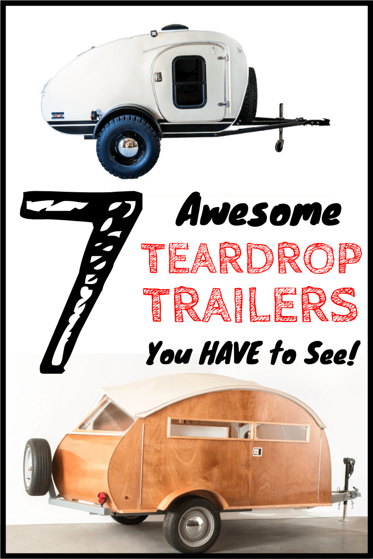 8 Awesome Teardrop Trailers You HAVE To See! (2019 Update)