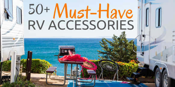 Must-Have RV Accessories