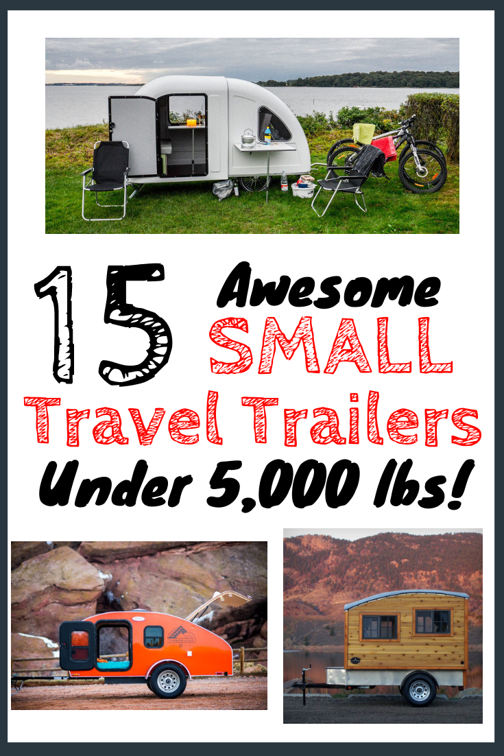 15 Small Travel Trailers