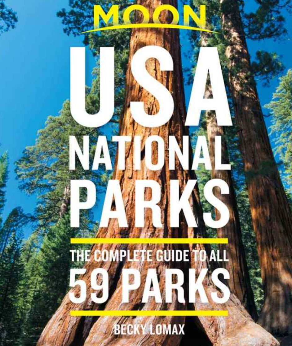 Complete Guide to 59 National Parks